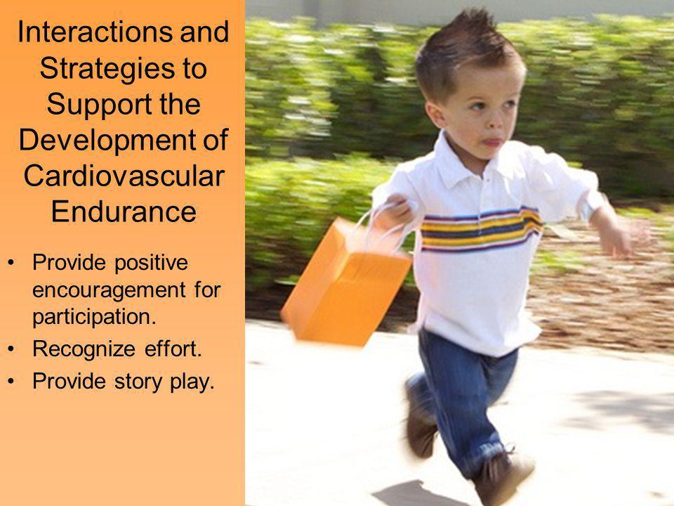 Provide positive encouragement for participation. Recognize effort.