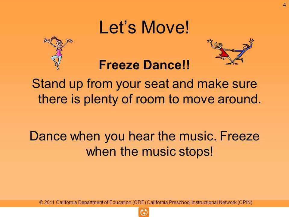 Lets Move. Freeze Dance!.