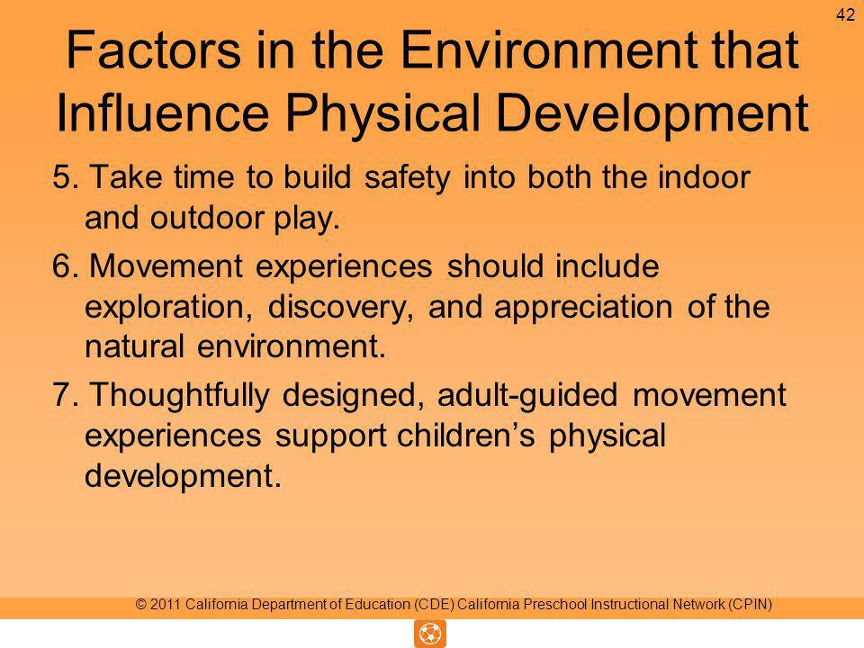 Factors in the Environment that Influence Physical Development 5.