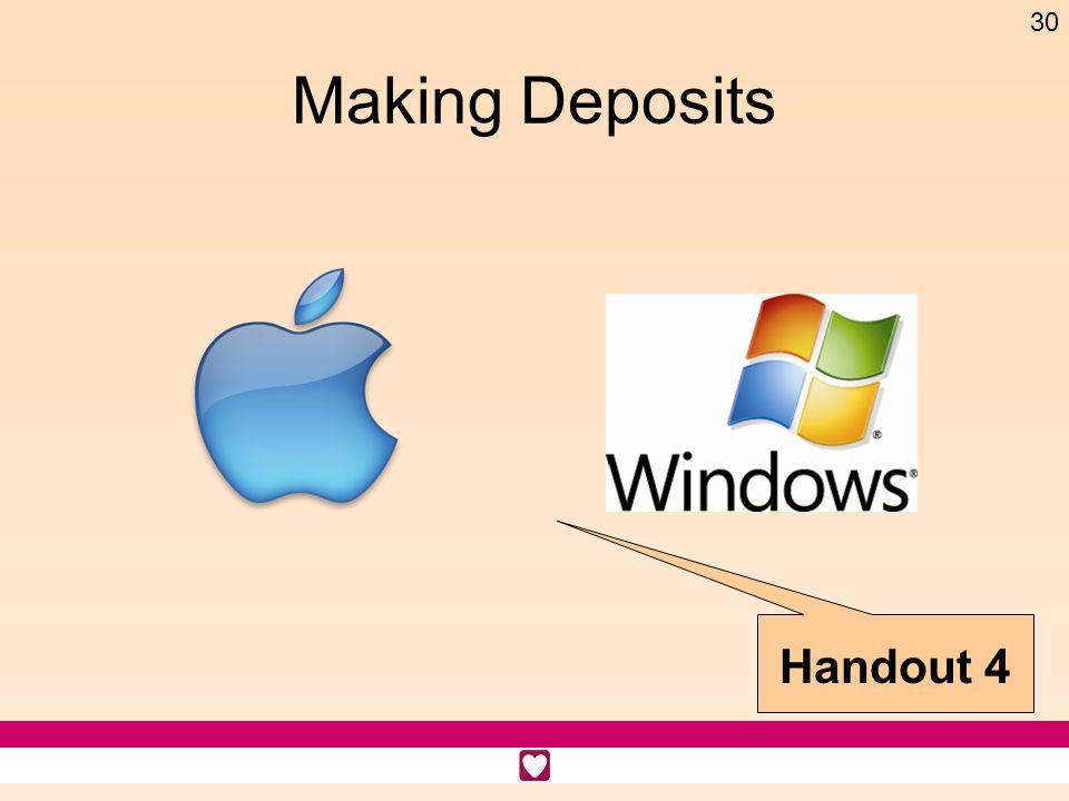 30 Making Deposits Handout 4