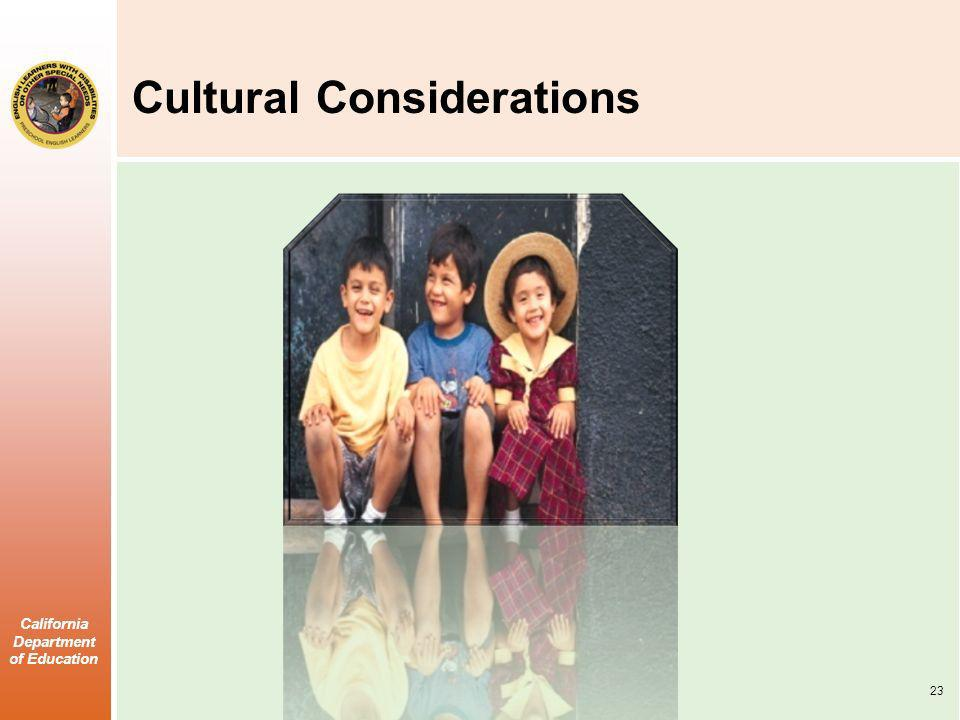 California Department of Education Cultural Considerations 23
