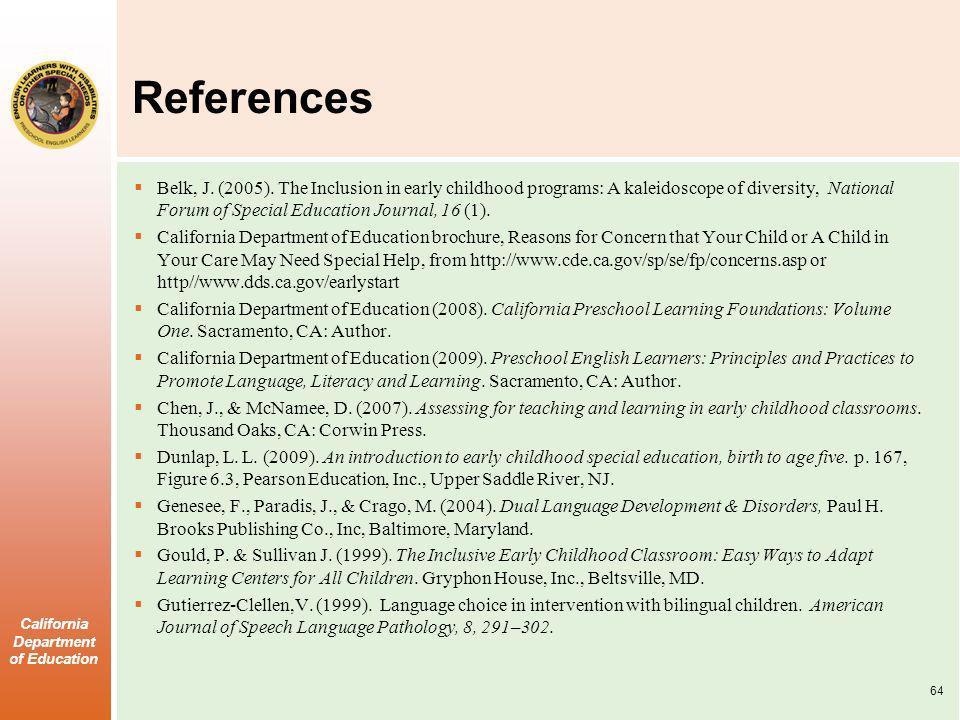 California Department of Education References Belk, J.