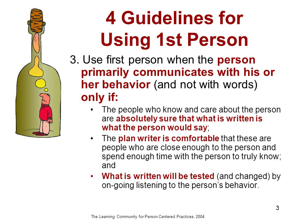 4 Guidelines for Using 1st Person 3 3.