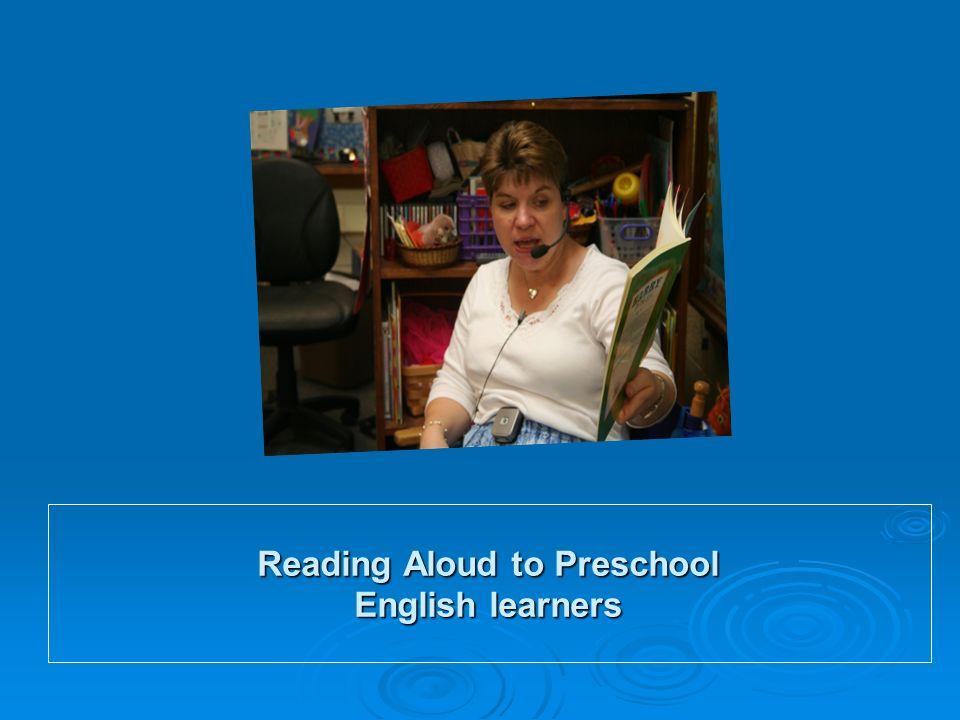 Reading Aloud to Preschool English learners