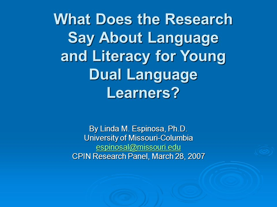 What Does the Research Say About Language and Literacy for Young Dual Language Learners.