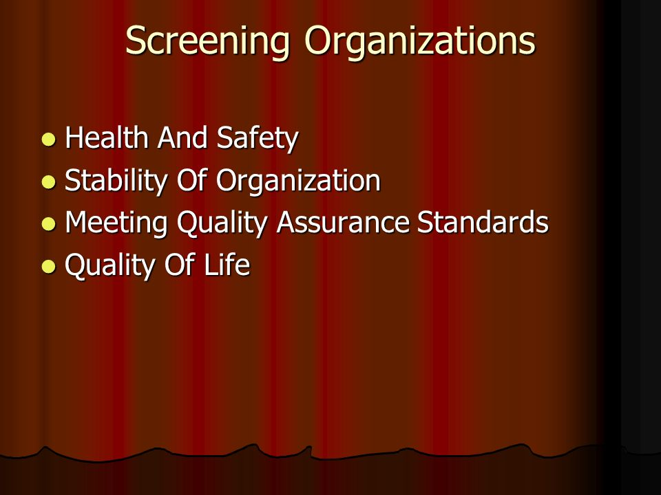 Screening Organizations Health And Safety Health And Safety Stability Of Organization Stability Of Organization Meeting Quality Assurance Standards Me