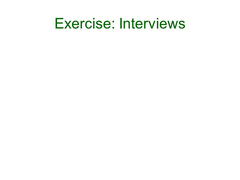 Exercise: Interviews