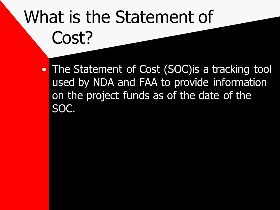 What is the Statement of Cost.