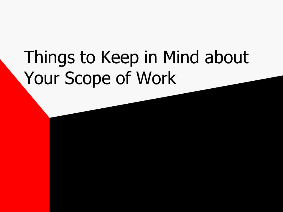 Things to Keep in Mind about Your Scope of Work