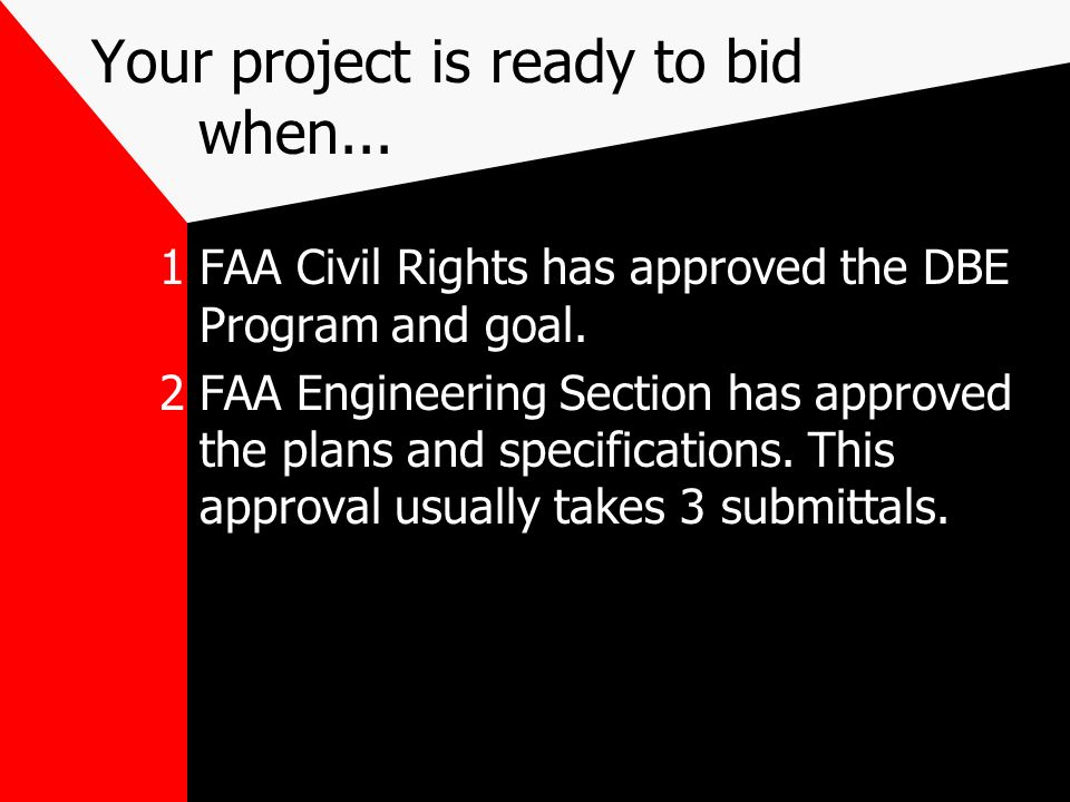 Advertisement is required FAA recommends: For larger projects 2 - 4 weeks usually 3 weeks For smaller projects 1 - 2 weeks Just to be safe, we recommend at least 3 weeks.