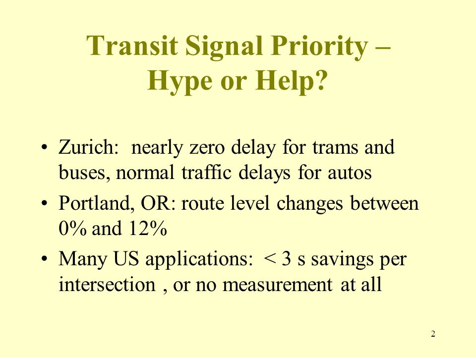 Transit Signal Priority – Hype or Help.