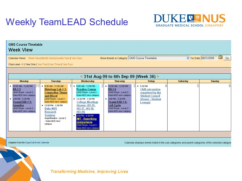 Weekly TeamLEAD Schedule Transforming Medicine, Improving Lives
