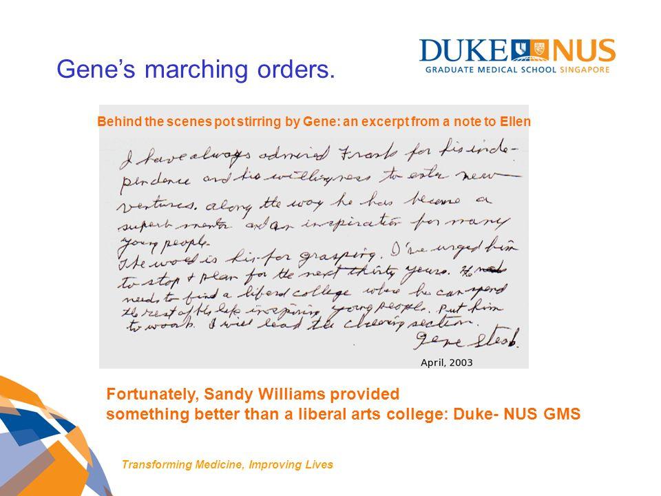 Genes marching orders.