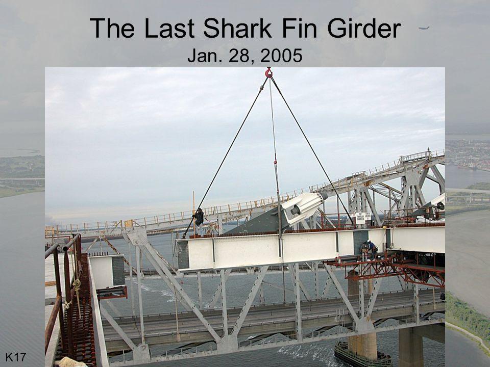 The Last Shark Fin Girder Jan. 28, 2005 K17