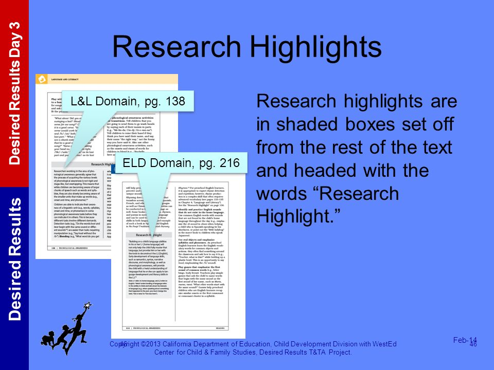 Copyright ©2013 California Department of Education, Child Development Division with WestEd Center for Child & Family Studies, Desired Results T&TA Pro