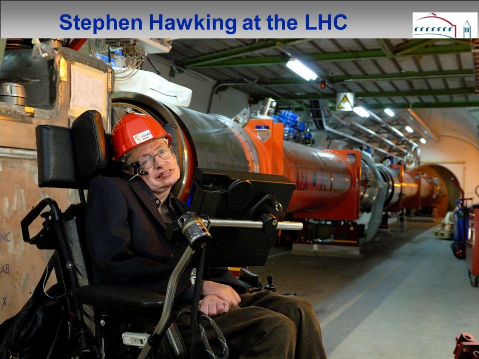 M. Barnett - May 2007 Stephen Hawking at the LHC
