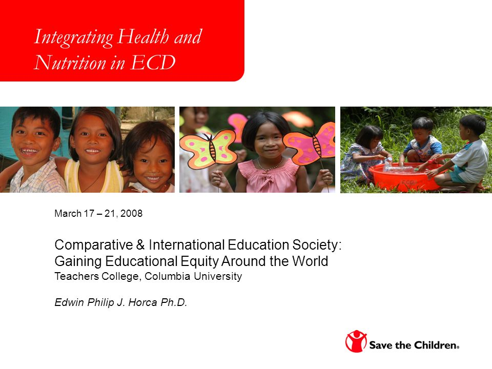 Comparative & International Education Society: Gaining Educational Equity Around the World Teachers College, Columbia University Edwin Philip J. Horca