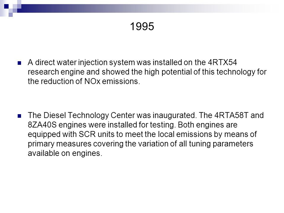1995 A direct water injection system was installed on the 4RTX54 research engine and showed the high potential of this technology for the reduction of