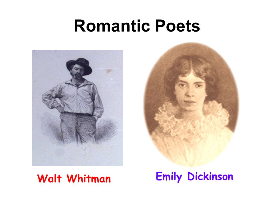 Romantic Poets Walt Whitman Emily Dickinson