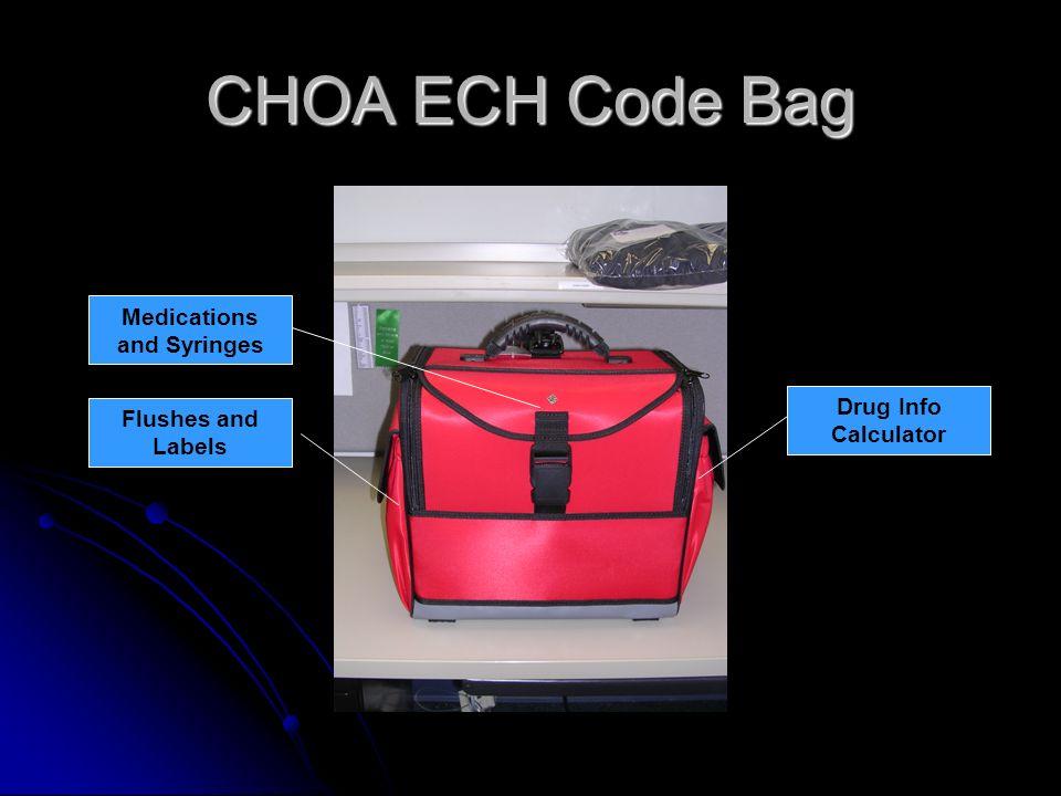 CHOA ECH Code Bag Flushes and Labels Medications and Syringes Drug Info Calculator