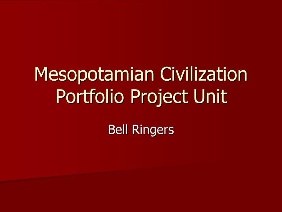 Mesopotamian Civilization Portfolio Project Unit Bell Ringers