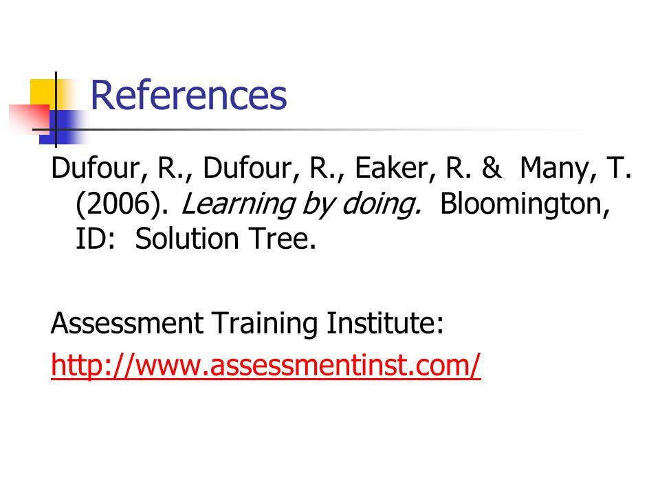 References Dufour, R., Dufour, R., Eaker, R. & Many, T.