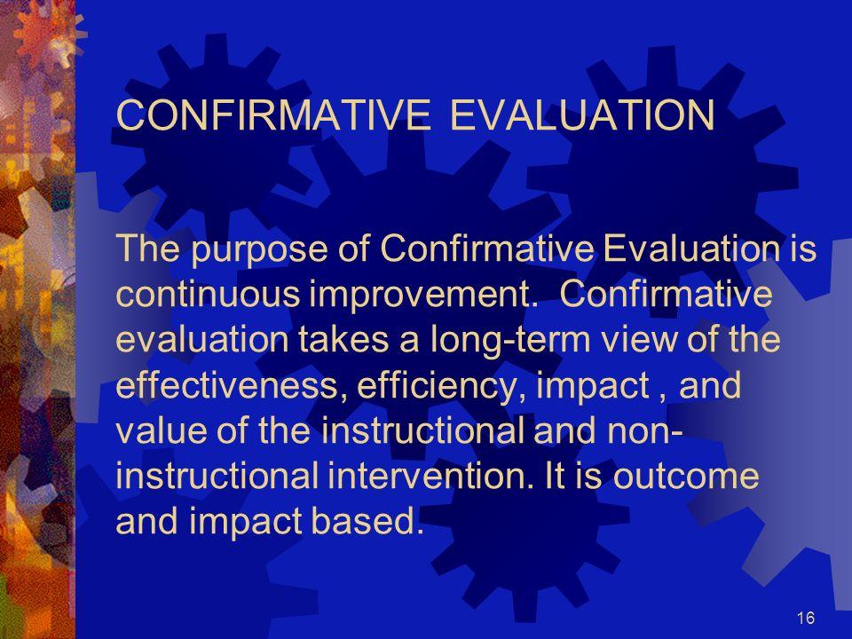 15 PHASE V EVALUATION FORMATIVE - SUMMATIVE - CONFIRMATIVE - META