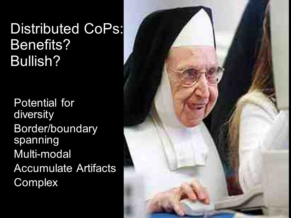 Distributed CoPs: Benefits. Bullish.