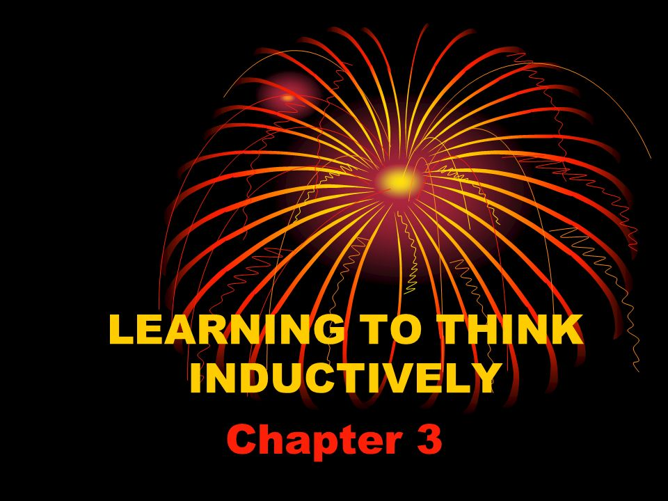 LEARNING TO THINK INDUCTIVELY Chapter 3