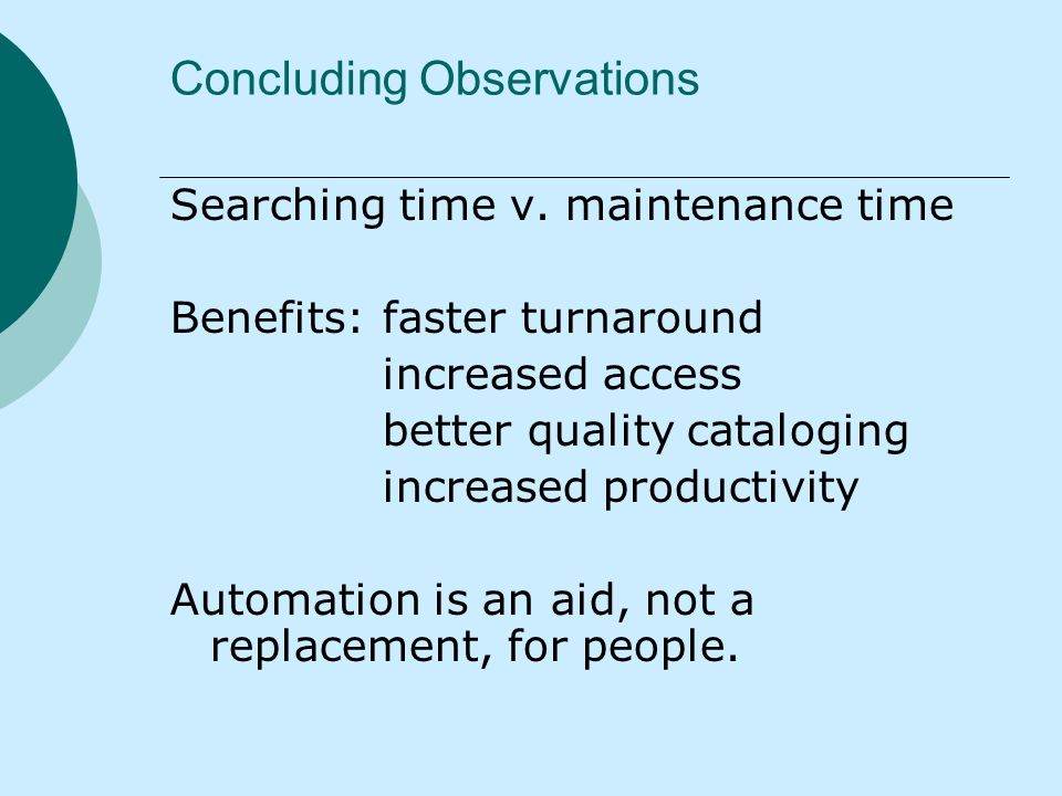 Concluding Observations Searching time v.