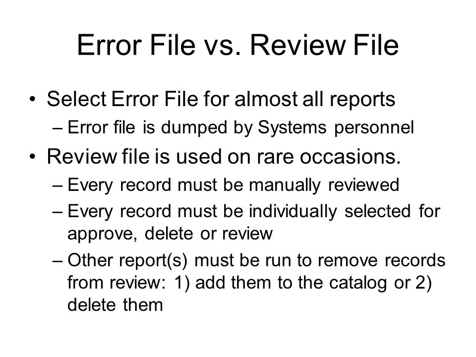 Error File vs.