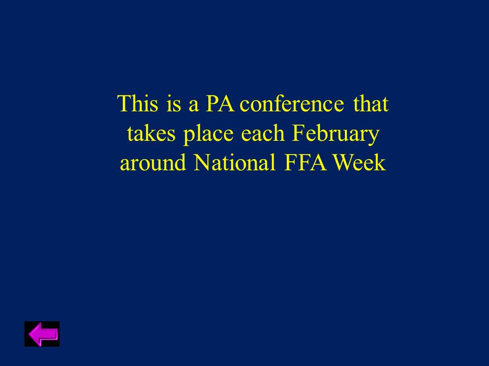 This is a PA conference that takes place each February around National FFA Week