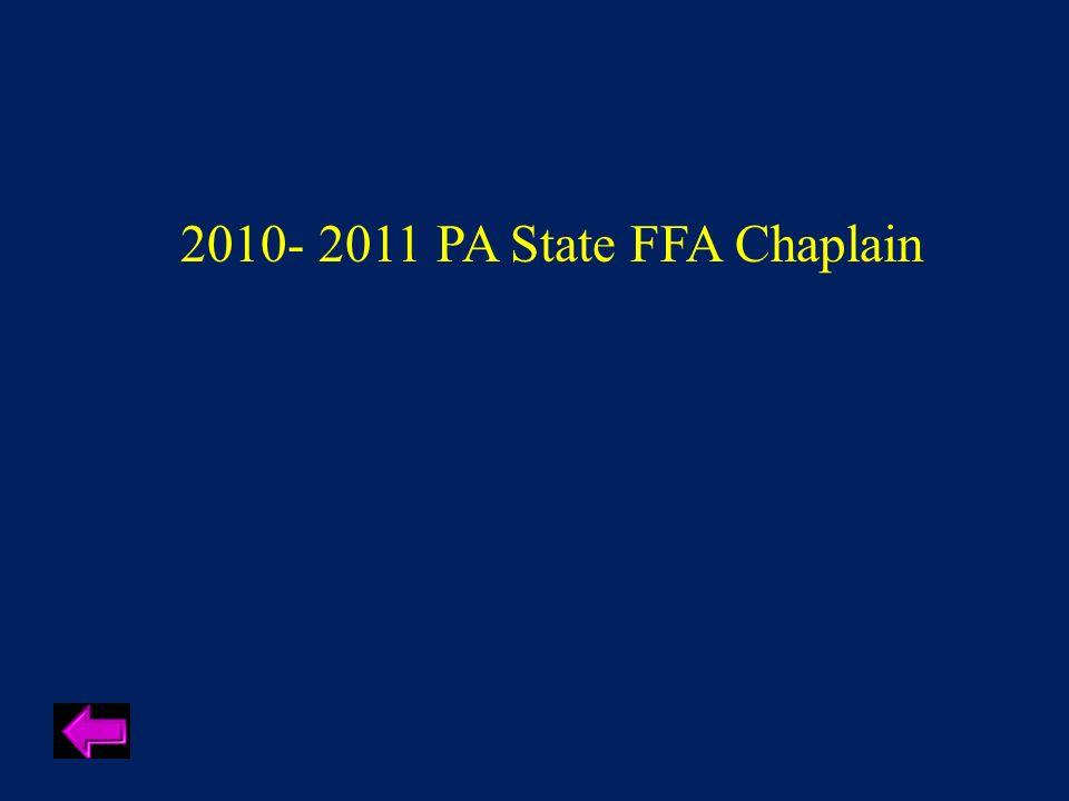 2010- 2011 PA State FFA Chaplain