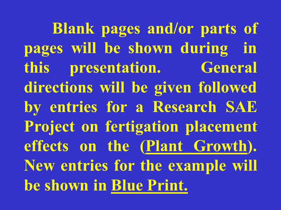 Blank pages and/or parts of pages will be shown during in this presentation.