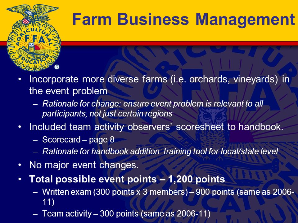 Farm Business Management Incorporate more diverse farms (i.e.