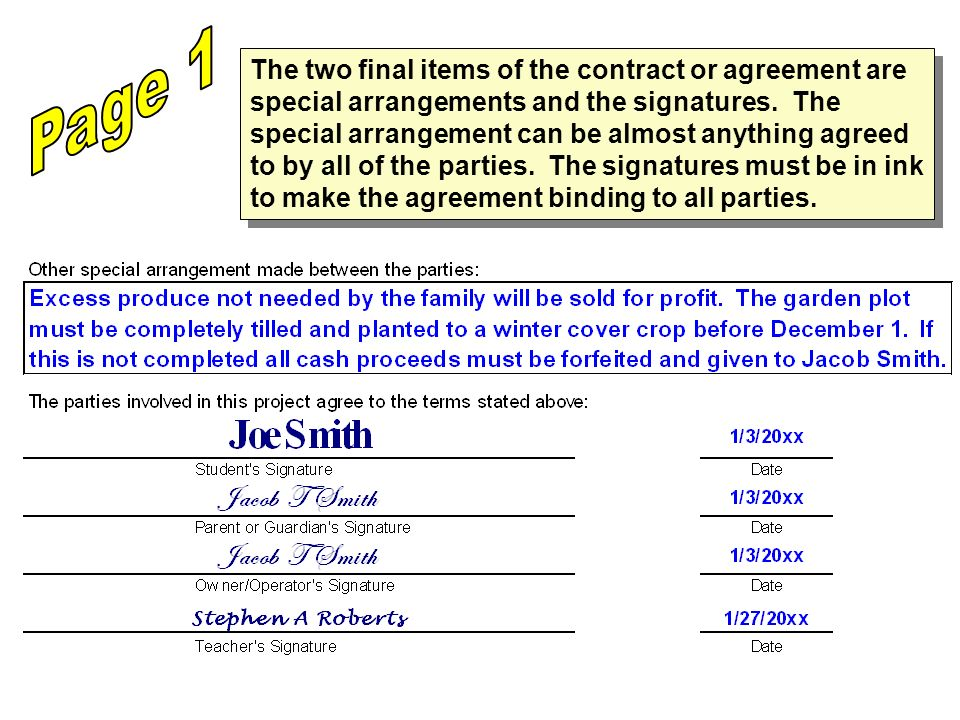 The two final items of the contract or agreement are special arrangements and the signatures.
