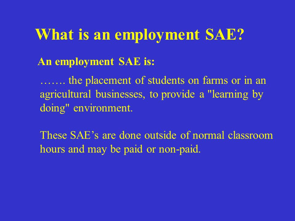 ……. the placement of students on farms or in an agricultural businesses, to provide a