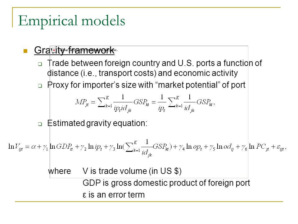 Empirical models Gravity framework Trade between foreign country and U.S.