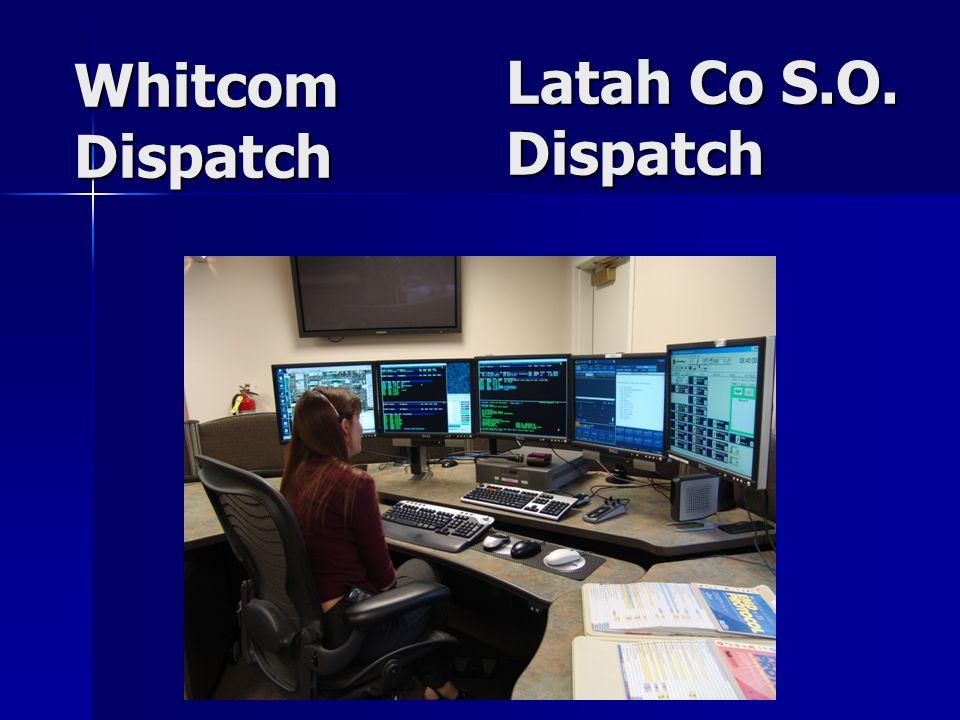 Whitcom Dispatch Latah Co S.O. Dispatch
