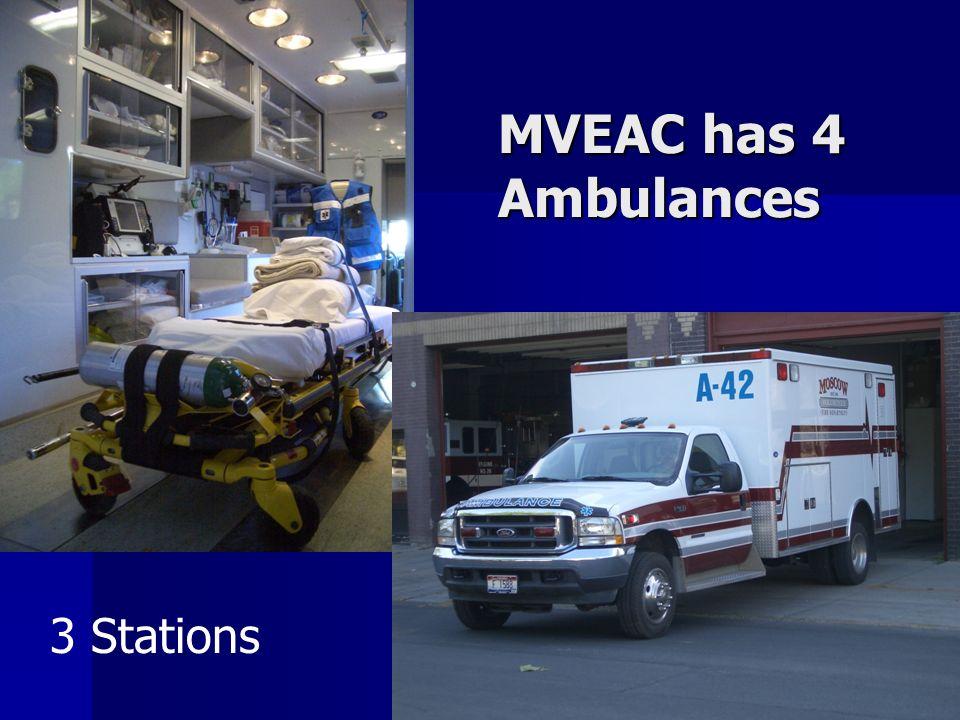 MVEAC has 4 Ambulances 3 Stations