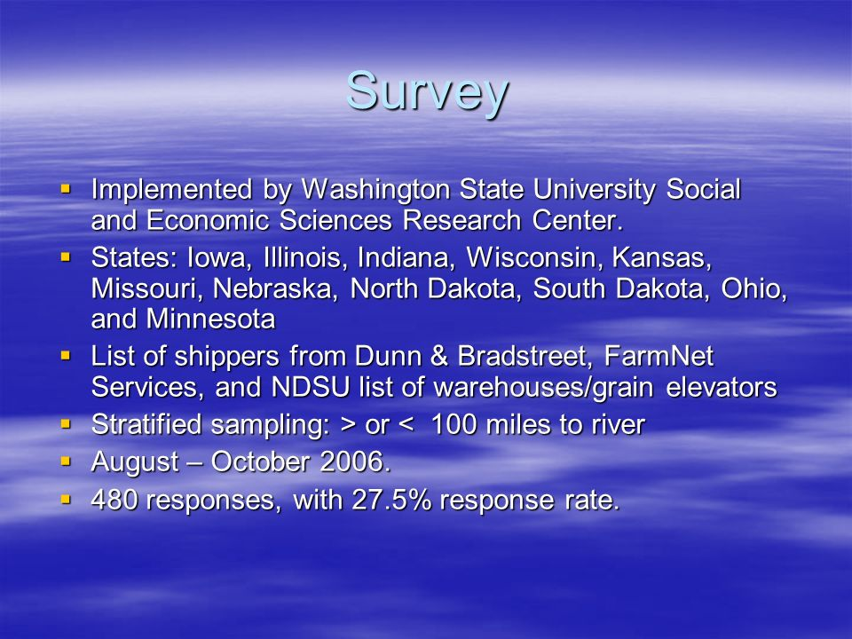 Survey Implemented by Washington State University Social and Economic Sciences Research Center.