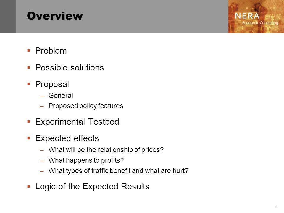 2 Overview Problem Possible solutions Proposal –General –Proposed policy features Experimental Testbed Expected effects –What will be the relationship of prices.