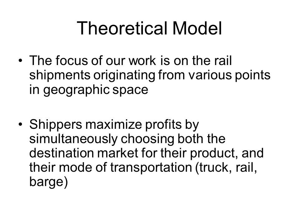 Theoretical Model Railroads recognize the shippers profit maximization problem and choose the rail rate to charge the shipper by solving: