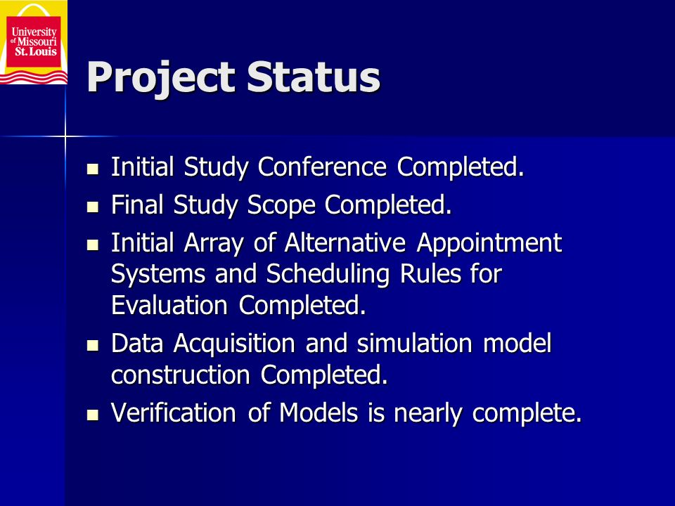 Project Status Initial Study Conference Completed.
