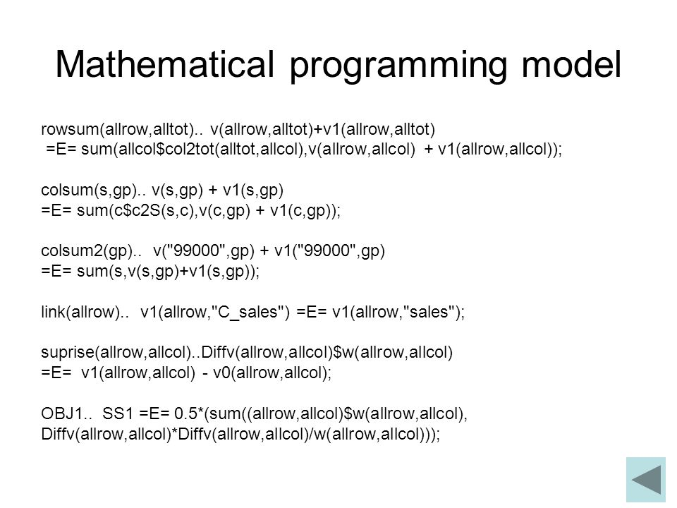 Mathematical programming model rowsum(allrow,alltot)..