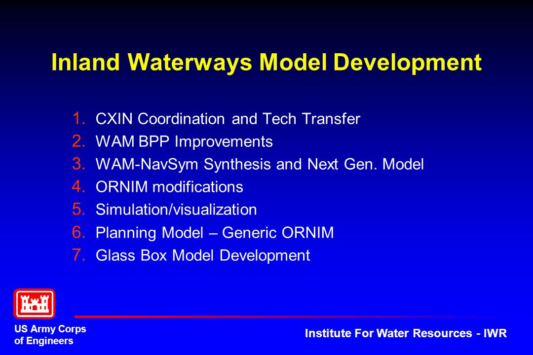 US Army Corps of Engineers Institute For Water Resources - IWR Inland Waterways Model Development 1.