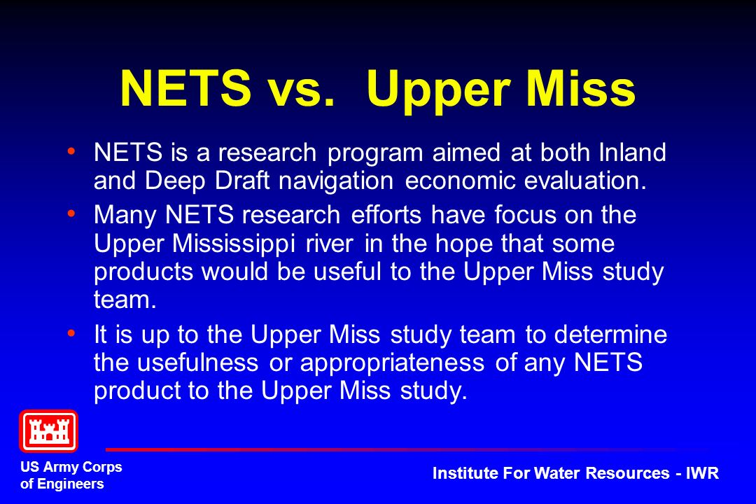 US Army Corps of Engineers Institute For Water Resources - IWR NETS vs.