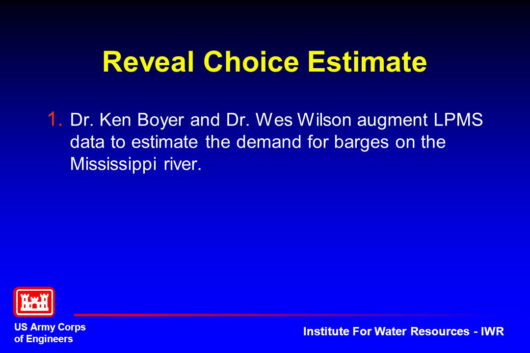 US Army Corps of Engineers Institute For Water Resources - IWR Reveal Choice Estimate 1.