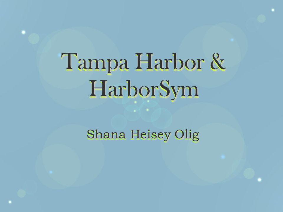 Tampa Harbor & HarborSym Shana Heisey Olig Tampa Harbor & HarborSym Shana Heisey Olig