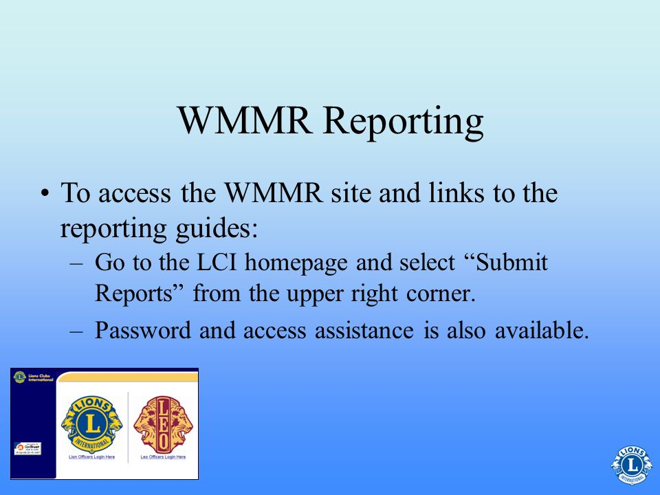WMMR Reporting Activity Guide for getting startedActivity Guide Complete Reference Guide for membership changesComplete Reference Guide Family Unit Guide section for reporting family members and changesFamily Unit Guide LCI encourages use of the WMMR and offers three easy-to-follow guides: